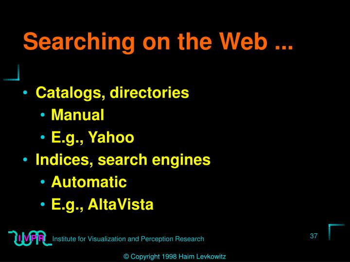 Searching on the Web ...