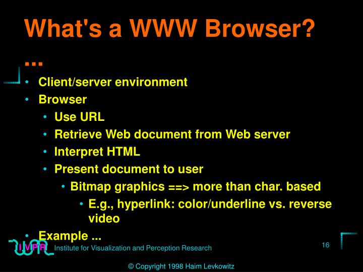 What's a WWW Browser? ...