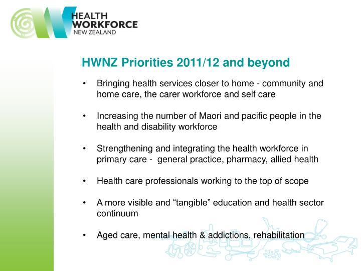 HWNZ Priorities 2011/12 and beyond