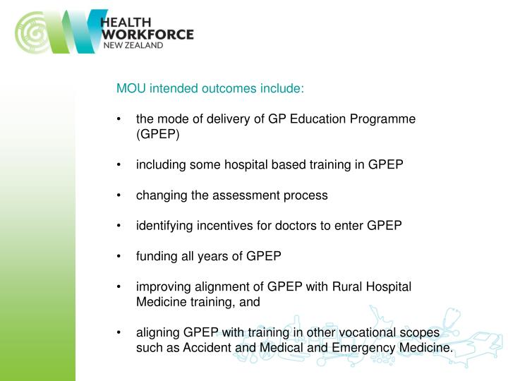 MOU intended outcomes include:
