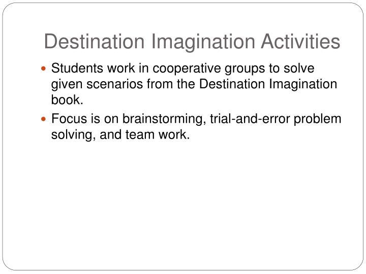 Destination Imagination Activities