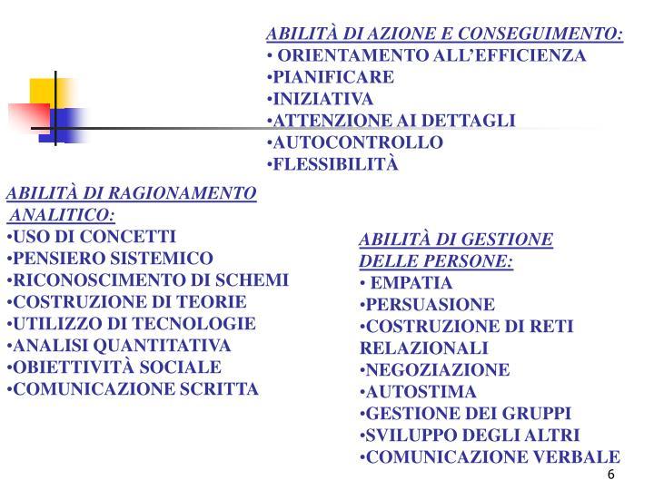 ABILITÀ DI AZIONE E CONSEGUIMENTO: