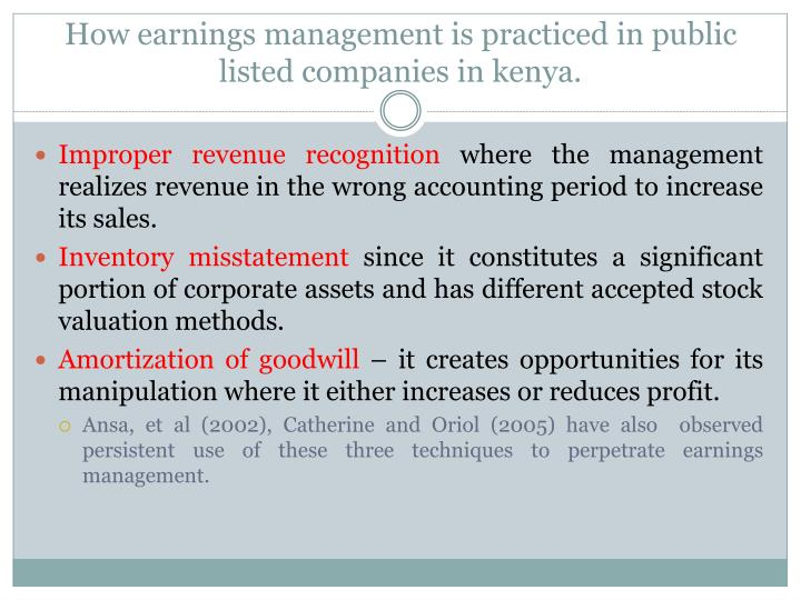 How earnings management is practiced in public listed companies in
