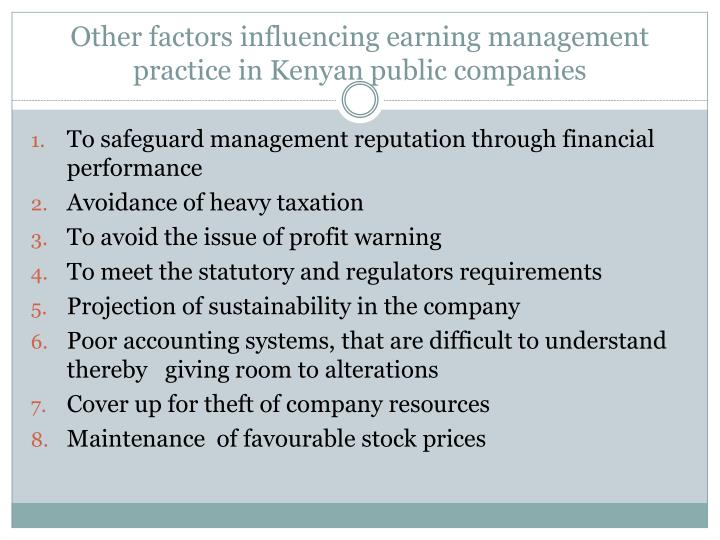 Other factors influencing earning management practice in Kenyan public companies