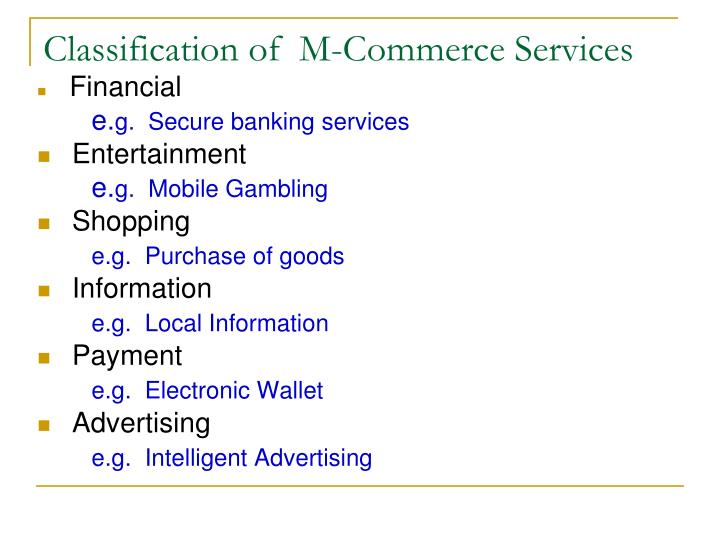 Classification of  M-Commerce Services
