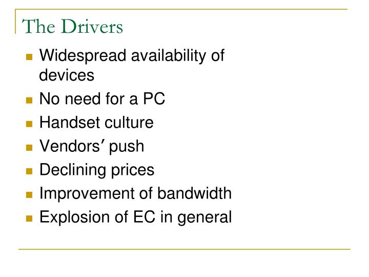 Widespread availability of devices