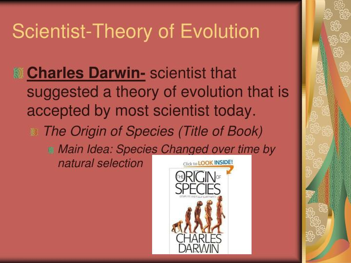Scientist-Theory of Evolution