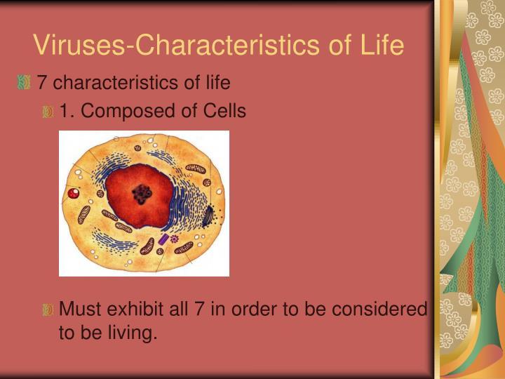 Viruses-Characteristics of Life