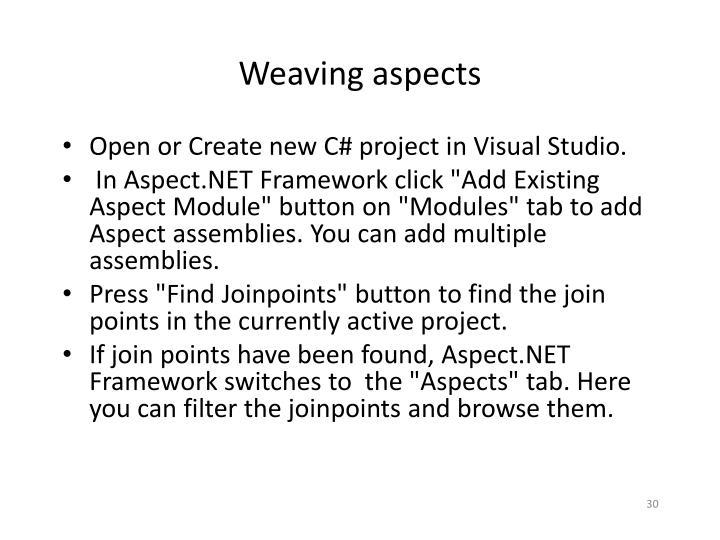 Weaving aspects