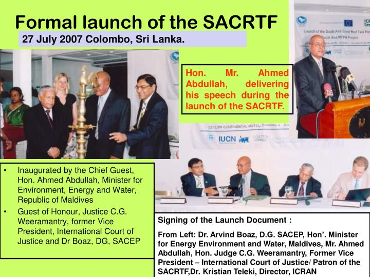 Formal launch of the SACRTF