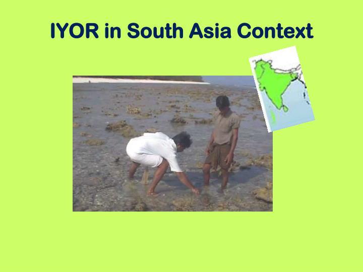 IYOR in South Asia Context