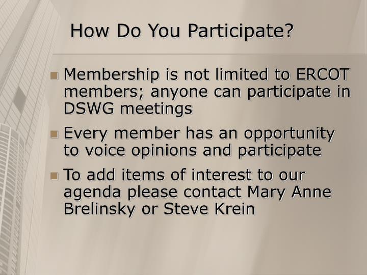 How Do You Participate?