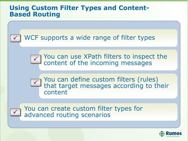 Using Custom Filter Types and Content-Based Routing