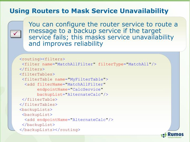 Using Routers to Mask Service Unavailability