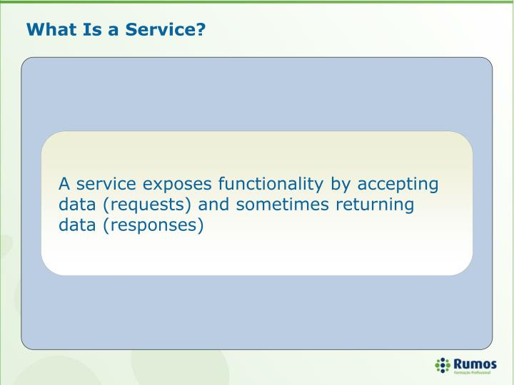 What Is a Service?