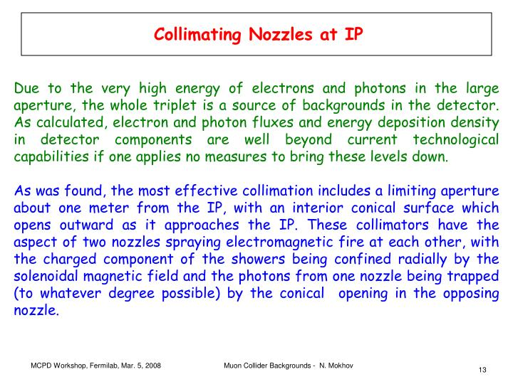 Collimating Nozzles at IP