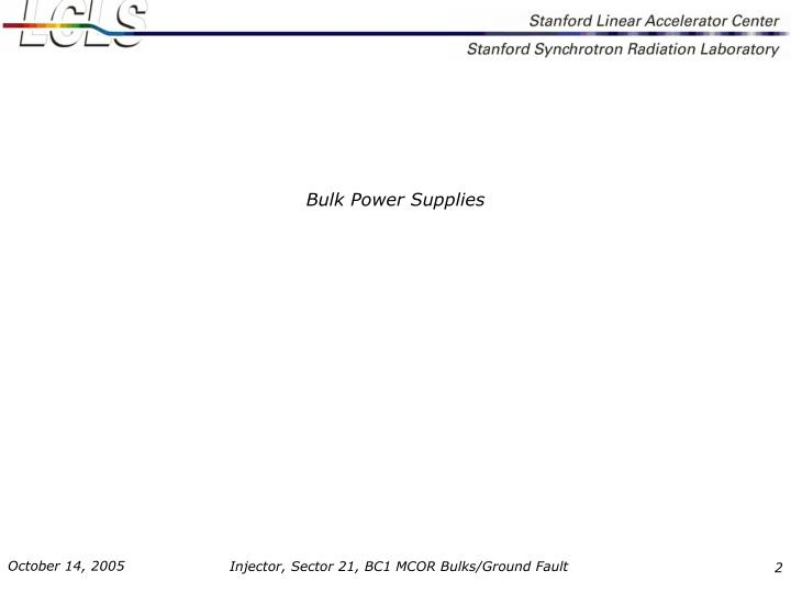 Bulk Power Supplies