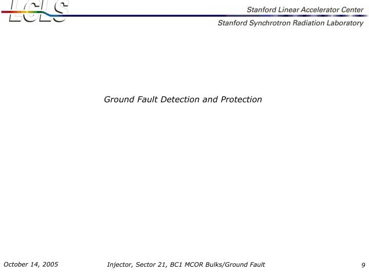 Ground Fault Detection and Protection