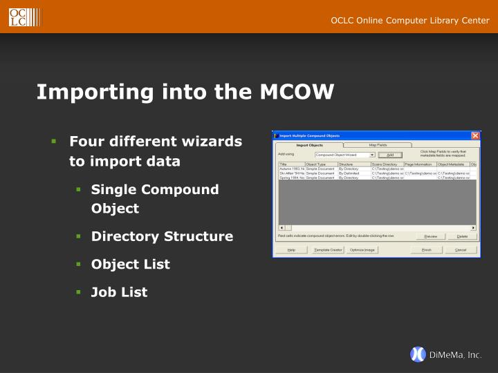 Importing into the MCOW