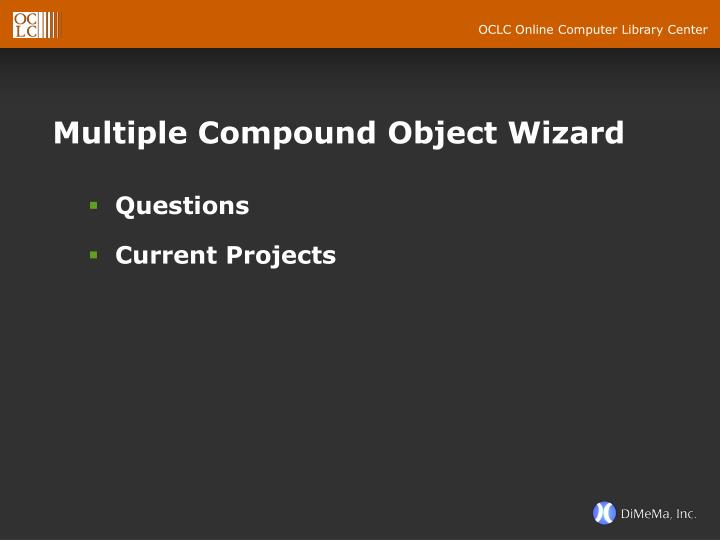 Multiple Compound Object Wizard