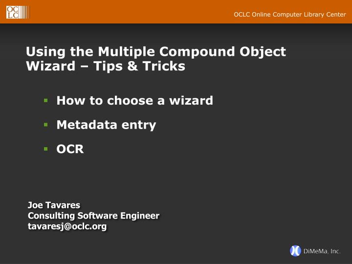 Using the Multiple Compound Object Wizard – Tips & Tricks
