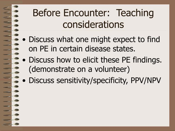 Before Encounter:  Teaching considerations