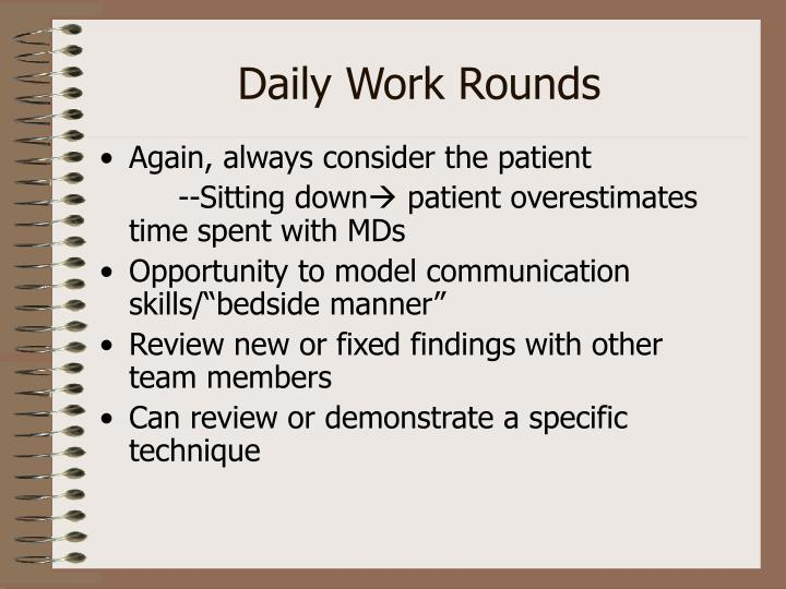 Daily Work Rounds