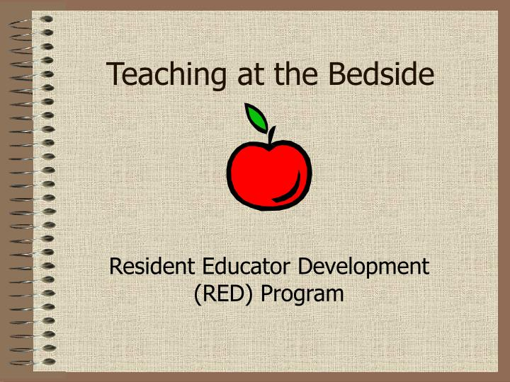 Teaching at the Bedside