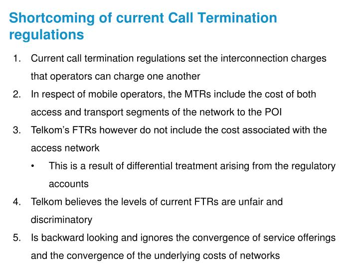 Shortcoming of current Call Termination regulations