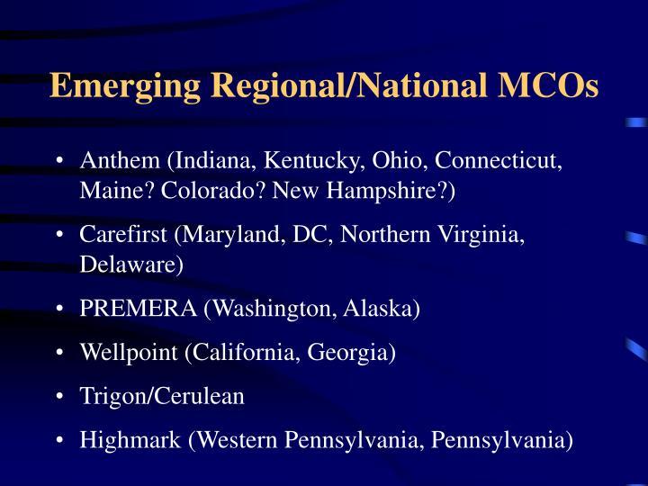 Emerging Regional/National MCOs