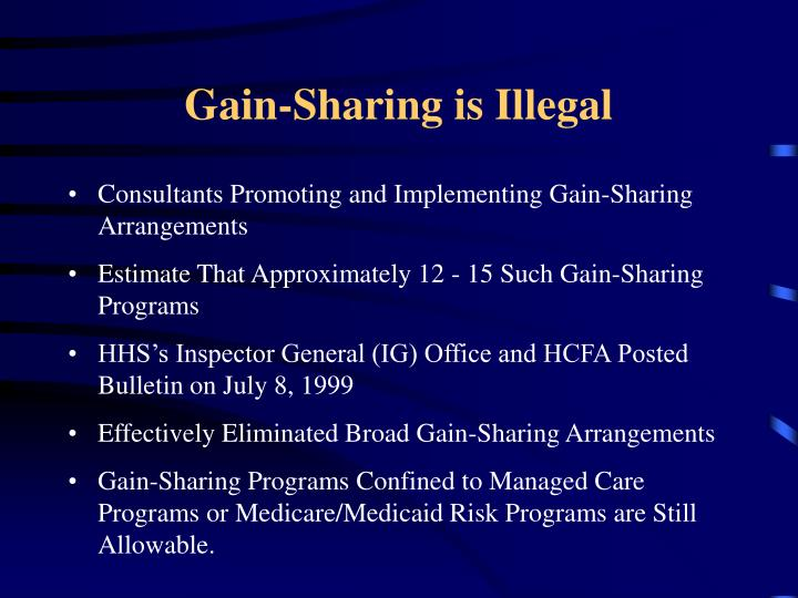 Gain-Sharing is Illegal