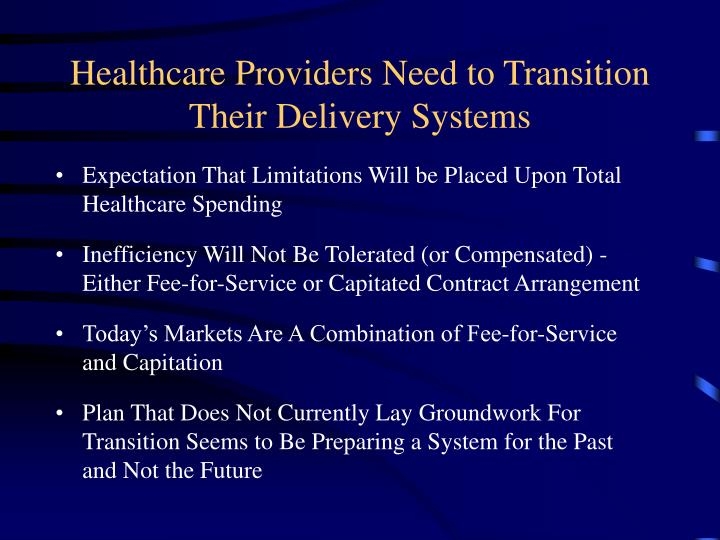 Healthcare Providers Need to Transition Their Delivery Systems