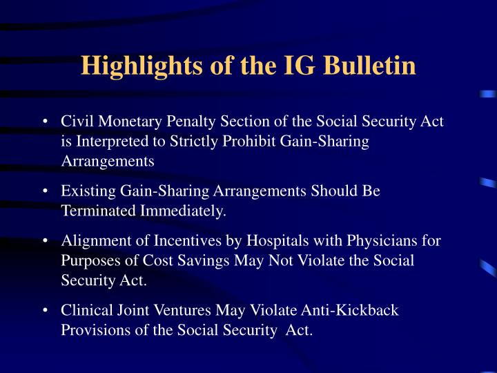 Highlights of the IG Bulletin