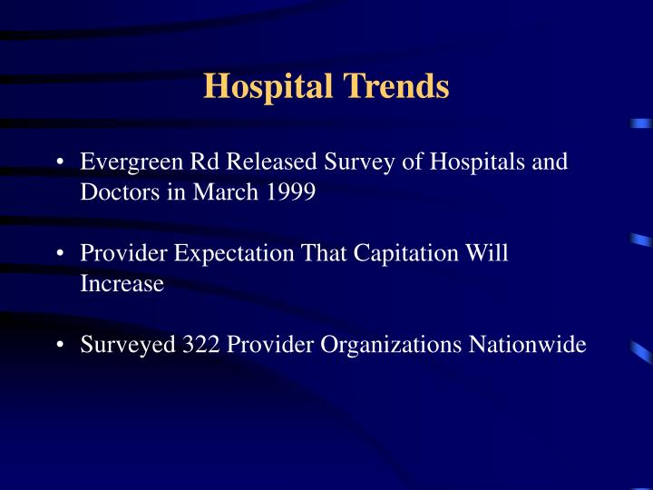 Hospital Trends
