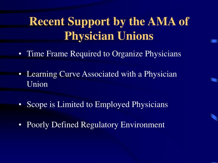 Recent Support by the AMA of Physician Unions