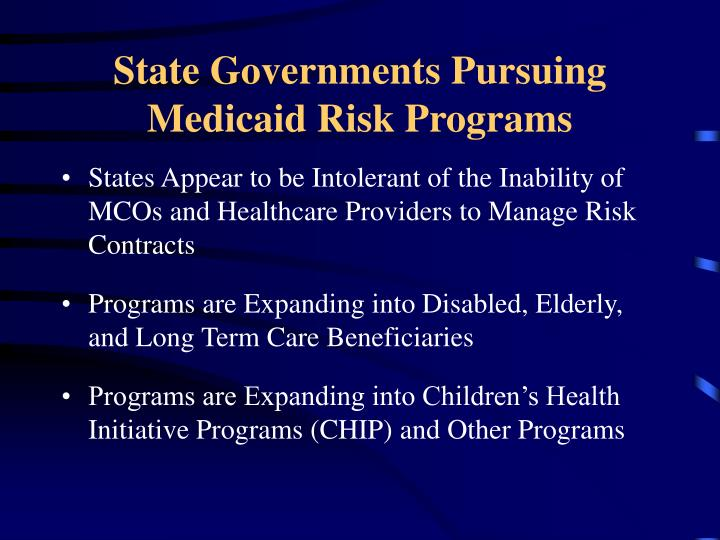 State Governments Pursuing Medicaid Risk Programs