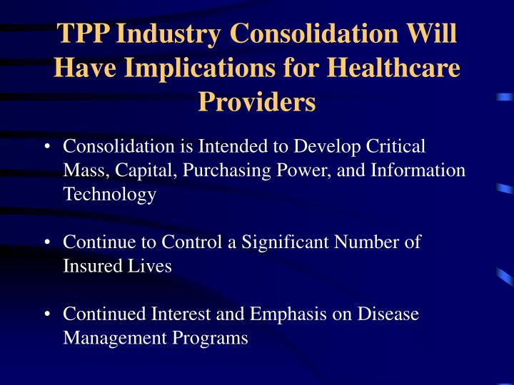 TPP Industry Consolidation Will Have Implications for Healthcare Providers