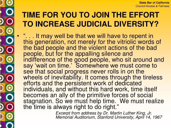 TIME FOR YOU TO JOIN THE EFFORT TO INCREASE JUDICIAL DIVERSITY?