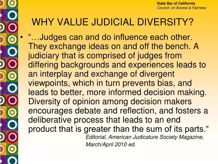 WHY VALUE JUDICIAL DIVERSITY?