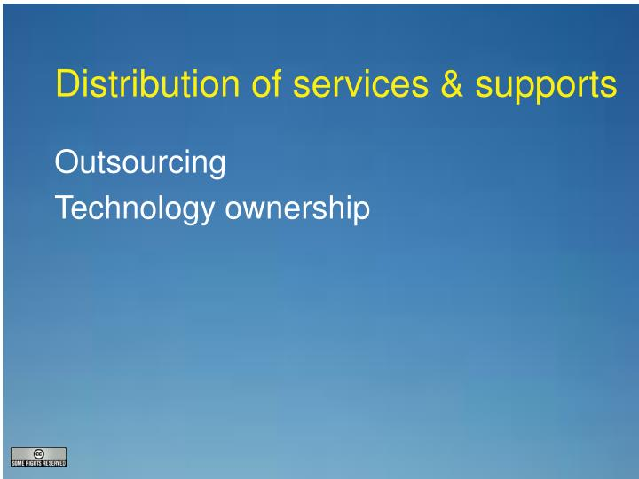 Distribution of services & supports