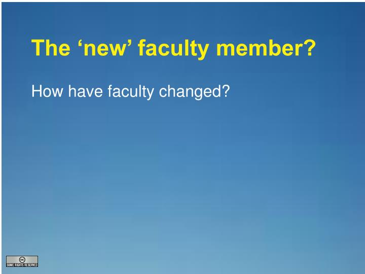 The 'new' faculty member?