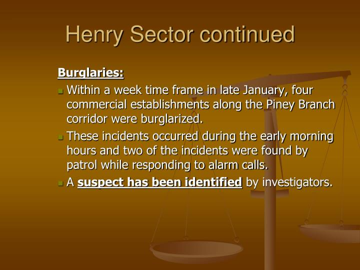 Henry Sector continued