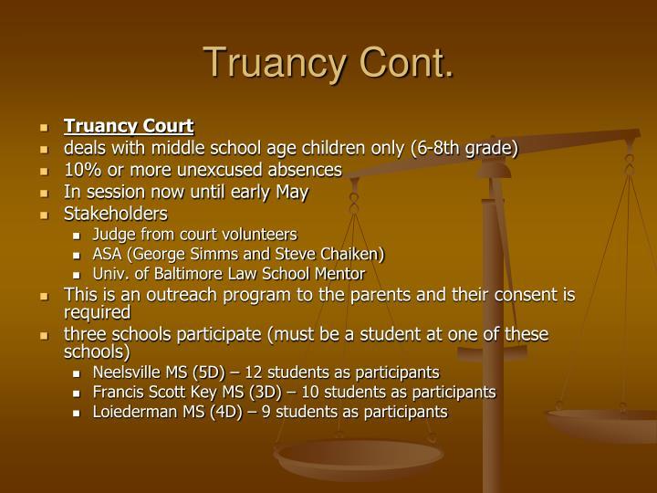 Truancy Cont.