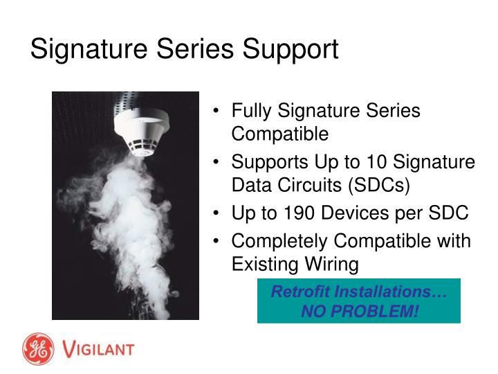 Fully Signature Series Compatible