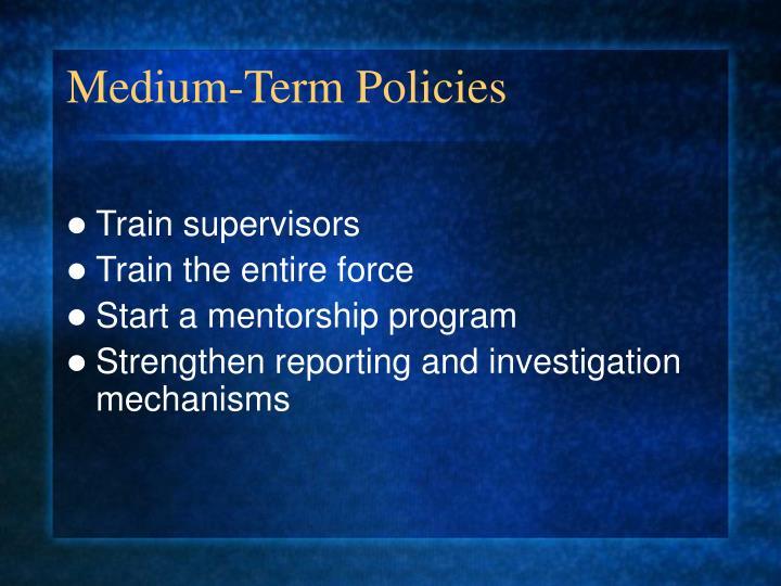 Medium-Term Policies