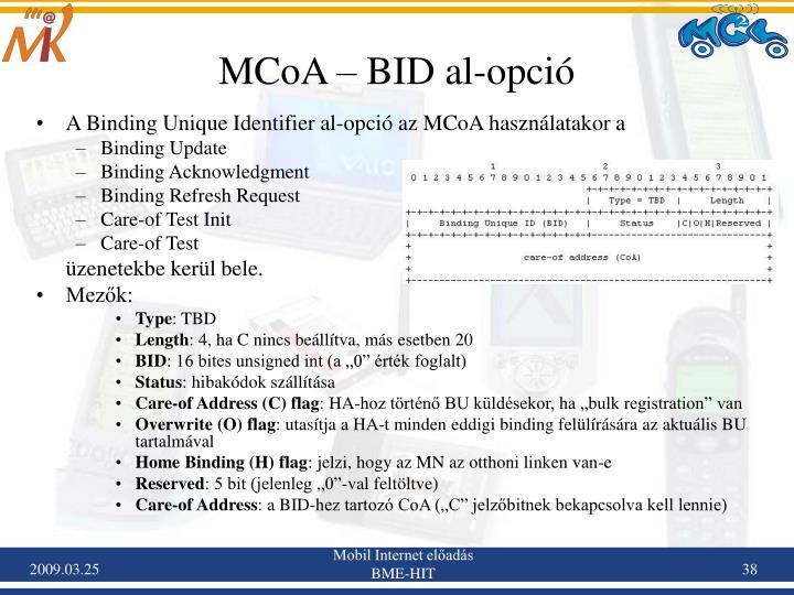 MCoA – BID al-opció