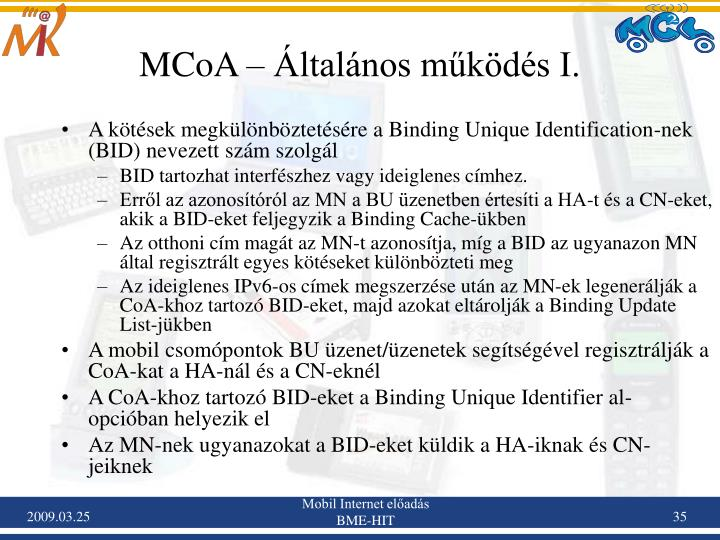 MCoA – Általános működés I.