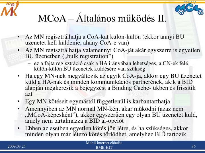 MCoA – Általános működés II.