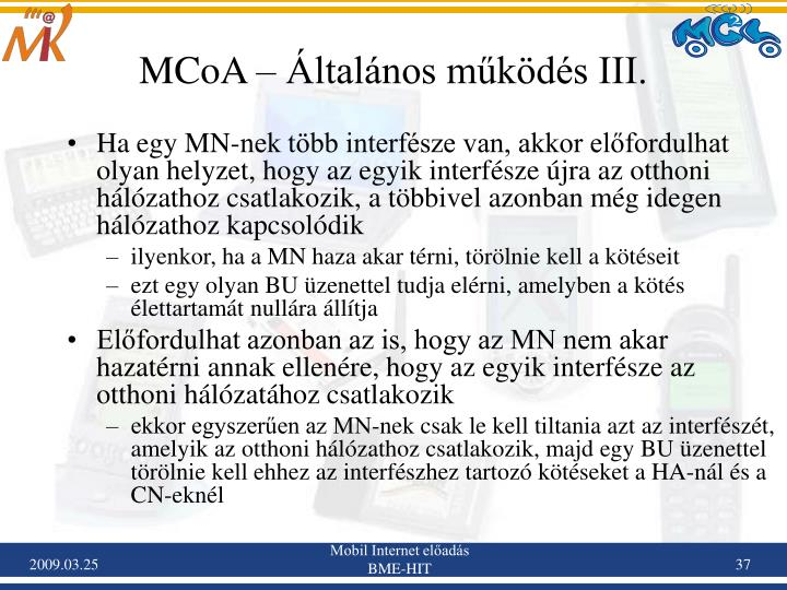 MCoA – Általános működés III.