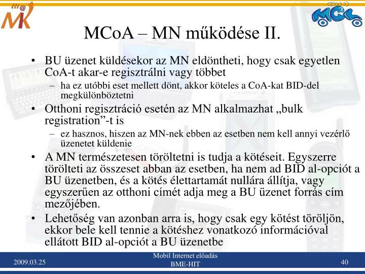 MCoA – MN működése II.